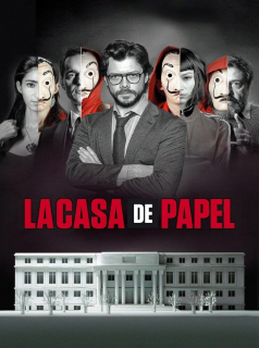 voir serie La Casa de Papel en streaming